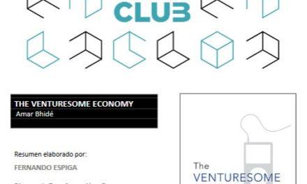 """Reseña de libro: """"The venturesome economy"""" de Amar Bidhe (IND+I Club)"""